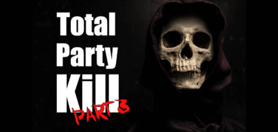 Total Party Kill D&D