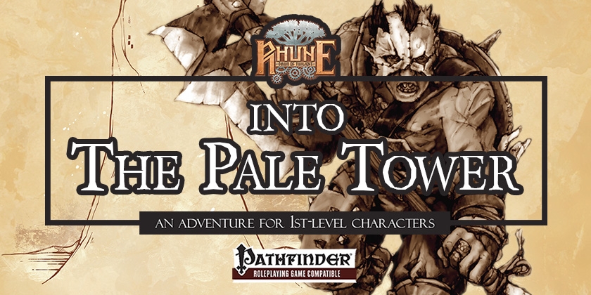 Into The Pale Tower from Storm Bunny Studios Now Available for D20PRO