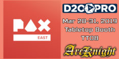 D20PRO, ArcKnight at PAX East 2019